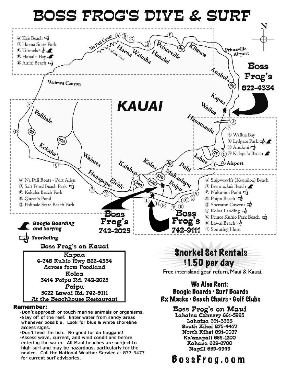Maps - Boss Frog's Snorkel, Bike & Beach Rentals Kauai Snorkeling Map on maui snorkel map, kauai camping map, kauai flood zone map, lydgate park kauai map, kauai restaurant map, kauai road map, kauai ahupua a map, oahu river map, kauai hunting map, kauai cities map, kauai waterfalls, kauai recreational trail map, kauai hi beaches map, kauai bike trail map, haena kauai map, kauai beach map, kauai activities, kauai tourist map, princeville kauai map, kauai points of interest map,