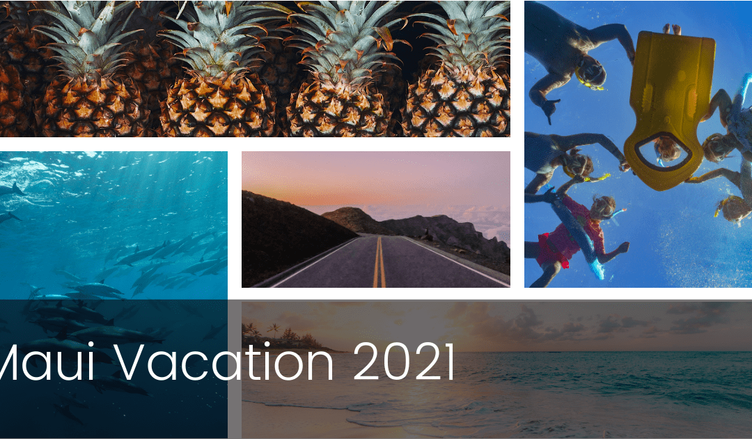 Maui Vacation 2021