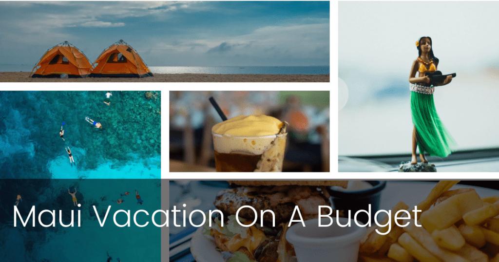 Maui Budget Vacation